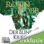 Der blinde Krieger (Zauberschiffe 3) | Robin Hobb