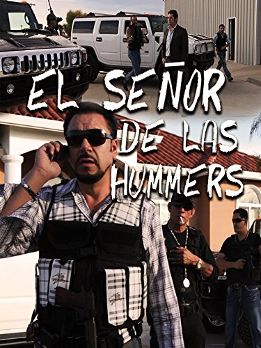 El Señor de las Hummers on Amazon Prime Instant Video UK