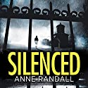 Silenced: Wheeler and Ross, Book 2 Audiobook by Anne Randall Narrated by Caroline Guthrie