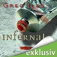 Infernal (Mississippi 3) Hörbuch von Greg Iles Gesprochen von: Uve Teschner