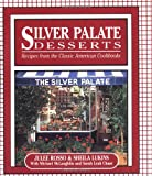 Silver Palate Desserts: Recipes From The Classic American Cookbooks (Running Press Miniature Editions) (1561384984) by Rosso, Julee