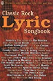 img - for Classic Rock Lyric Songbook: Lead Line Arrangements (Spiral-Bound Book) book / textbook / text book