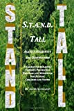 S.T.A.N.D. Tall Against Negativity and Destruction