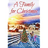 A Family for Christmas (Contemporary Romance Novella) ~ Helen Scott Taylor