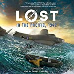 Lost in the Pacific, 1942: Not a Drop to Drink: Lost, Book 1 | Tod Olson