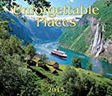 img - for Unforgettable Places 2015 book / textbook / text book