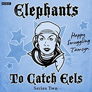Elephants to Catch Eels: Complete Series 2 Audiobook