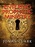img - for Entering Prophetic Ministry book / textbook / text book