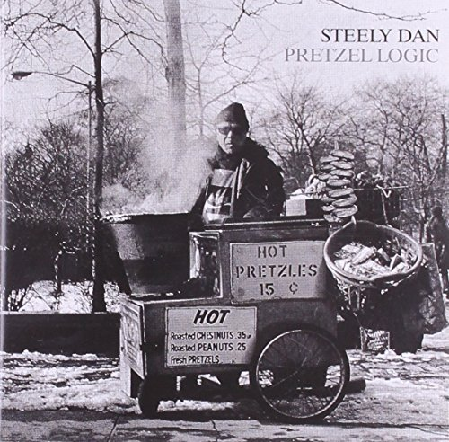 Steely Dan - Pretzel Logic (Remastered) - Zortam Music
