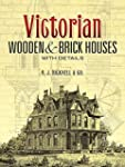 Victorian Wooden and Brick Houses wit...