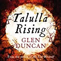 Talulla Rising Audiobook by Glen Duncan Narrated by Penelope Rawlins