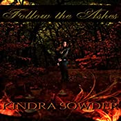 Follow the Ashes: Book 1 of the Executioner Trilogy | Kindra Sowder