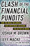 Clash of the Financial Pundits: How t...