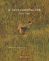 A Instrumentalina (portuguese Edition)