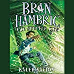 Bran Hambric: The Specter Key | Kaleb Nation
