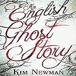 An English Ghost Story | Kim Newman