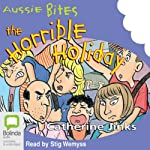 The Horrible Holiday: Aussie Bites | Catherine Jinks