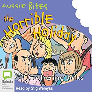 The Horrible Holiday: Aussie Bites | [Catherine Jinks]