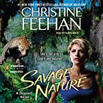 Savage Nature (       UNABRIDGED) by Christine Feehan Narrated by Karen White