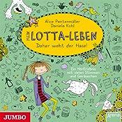 Mein Lotta-Leben: Daher weht der Hase | Alice Pantermüller, Daniela Kohl