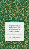 img - for The Political Economy of Sustainable Development: Valuation, Distribution, Governance book / textbook / text book