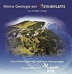 Kleine Geologie der Steinplatte: Eine...