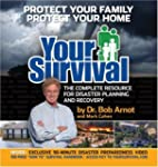 Your Survival: Protect Yourself from...