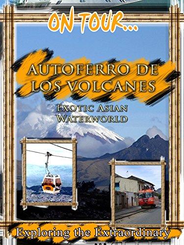 On Tour... Autoferro de los Volcanos