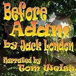Before Adam | Jack London