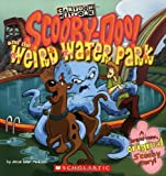 img - for Scooby Doo and the Weird Water Park (Scooby-doo 8x8) book / textbook / text book