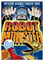 Mystery Science Theater 3000: Robot Monster