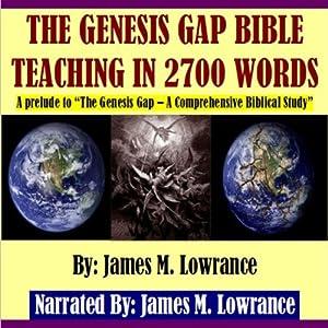 The Genesis Gap Bible Teaching in 2700 Words Audiobook