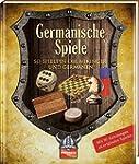 Germanische Spiele: So spielten die W...