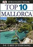 DK Eyewitness Top 10 Travel Guide: Mallorca: Mallorca