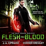 Flesh and Blood: The Half-Demon Warlock, Book 2 | J.A. Cipriano, Conner Kressley