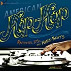 American Hip-Hop: Rappers, DJs, and Hard Beats Hörbuch von Nathan Sacks Gesprochen von:  Intuitive