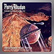 Abschied von Terra (Perry Rhodan Silber Edition 93) | William Voltz, Kurt Mahr, Clark Darlton, H. G. Ewers, Marianne Sydow