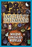 Amuletos y Talismanes (Spanish Edition)