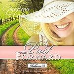 Past Forward, Volume 2 | Chautona Havig