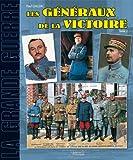 echange, troc GAUJAC Paul - Les Généraux de la Victoire 1914-1918 (2)
