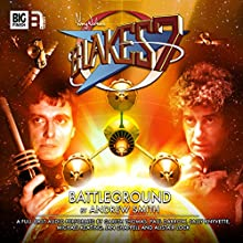 Blake's 7 - 1.2 Battleground (       UNABRIDGED) by Andrew Smith Narrated by Gareth Thomas, Paul Darrow, Michael Keating, Jan Chappell, Sally Knyvette, Alistair Lock