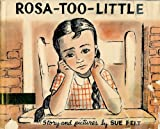 Rosa-too-little