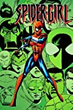 Spider-Girl Vol. 6: Too Many Spiders! (0785121560) by Defalco, Tom