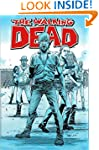 The Walking Dead Volume 8: Made To Su...