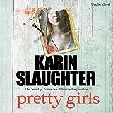 Pretty Girls (Unabridged)