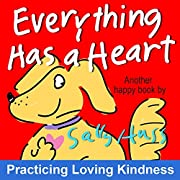 Children's Books: EVERYTHING HAS A HEART (Fun, Adorable, Rhyming Bedtime Story/Picture Book for Beginner Readers, About Hearts and Love, ages 2-8)