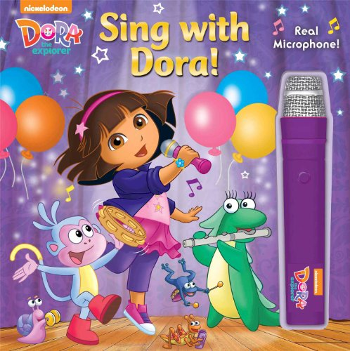 Dora The Explorer: Sing With Dora! (Book With Microphone)