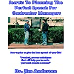 Secrets to Planning the Perfect Speech for Contractor Managers: How to Plan to Give the Best Speech of Your Life! | Dr. Jim Anderson