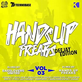 Various Artists-Hands Up Freaks, Vol. 3 (Deejay Edition)