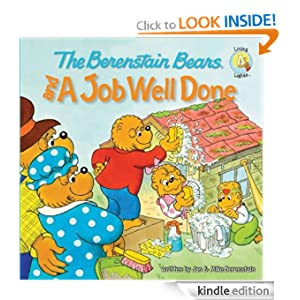 The Berenstain Bears and a Job Well Done (Berenstain Bears/Living Lights) Jan Berenstain and Mike Berenstain